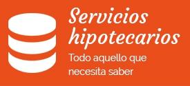 Servicios hipotecarios